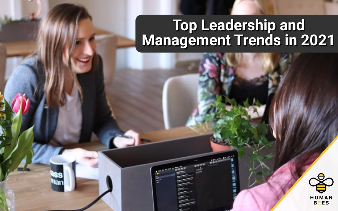 Top Leadership and Management Trends in 2021